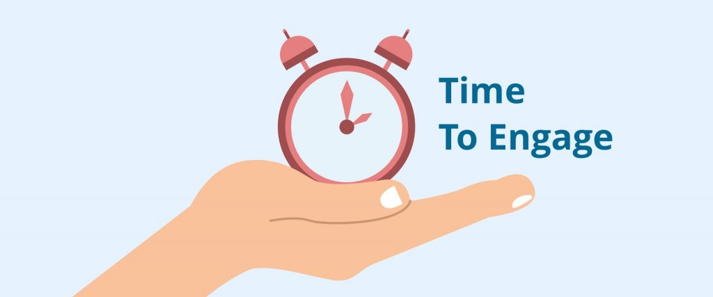 "An illustration of a hand holding a clock that says ""Time To Engage"""